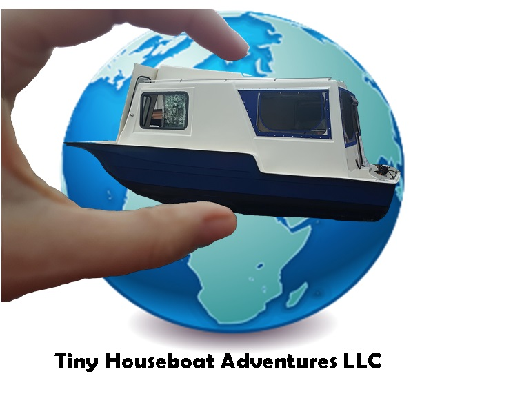 Tiny Houseboat Adventures · Your Adventure Your Way!